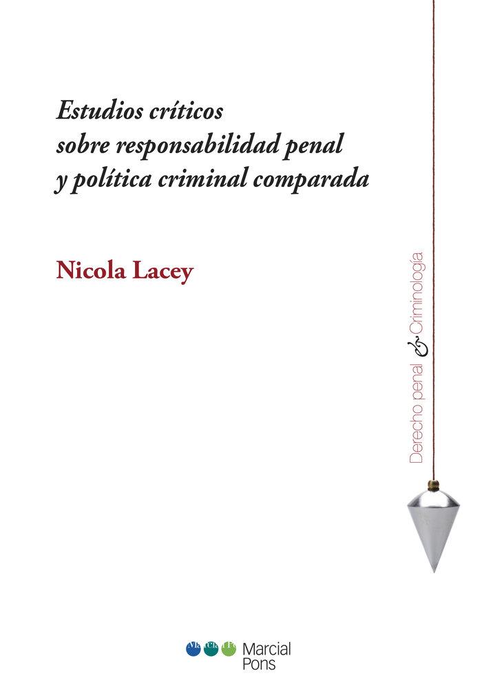 Estudios criticos sobre responsabilidad penal y politica cri