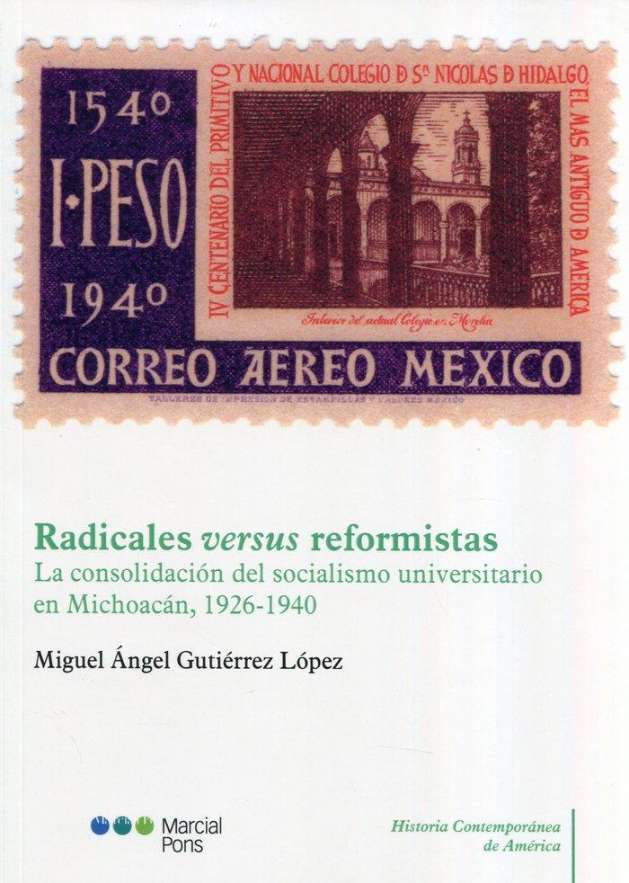 Radicales versus reformistas