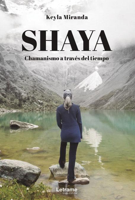 Shaya chamanismo a traves del tiempo