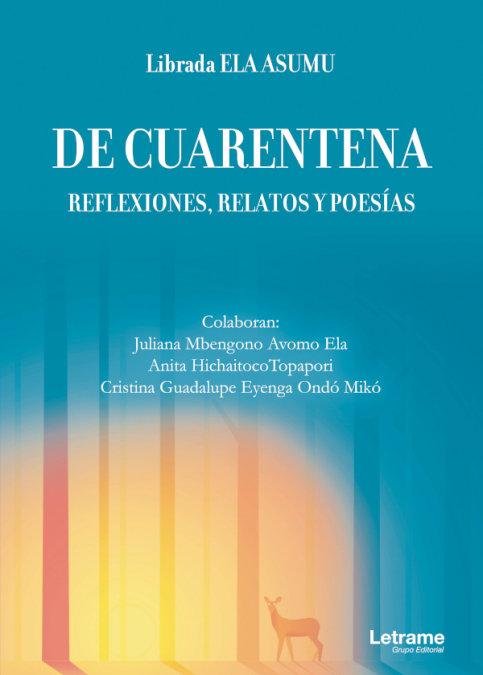 De cuarentena reflexiones relatos y poesias
