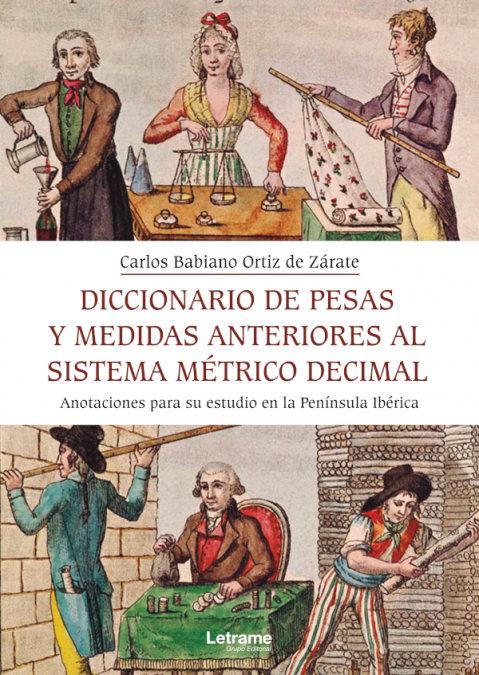 Diccionario de pesas y medida anteriores al sistema metrico