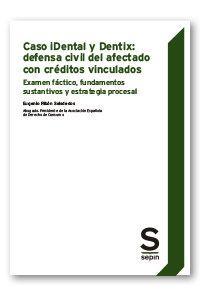 Caso idental y dentix defensa civil afectado creditos vincu