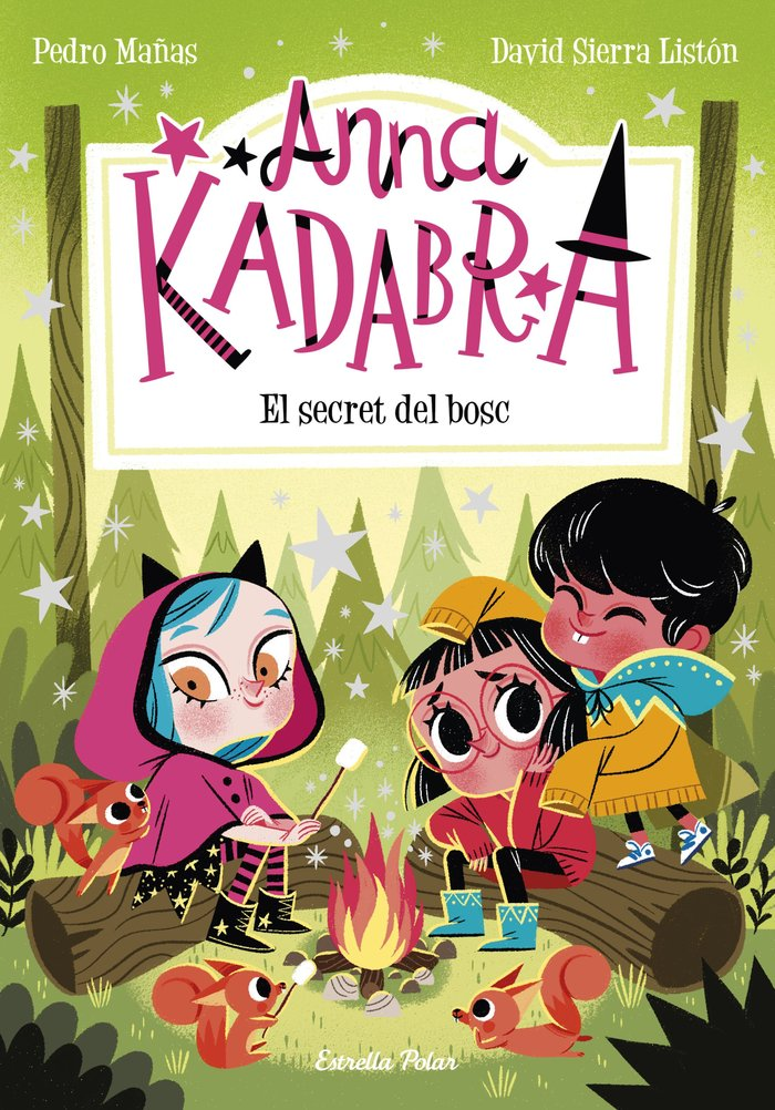 Anna kadabra 7 el secret del bosc