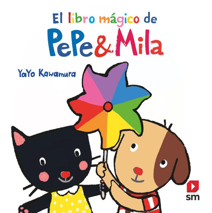 P&m el libro magico de pepe y mila