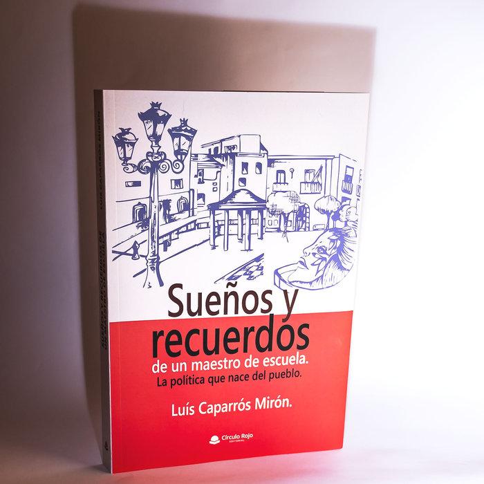SUEñOS Y RECUERDOS DE UN MAESTRO DE ESCUELA