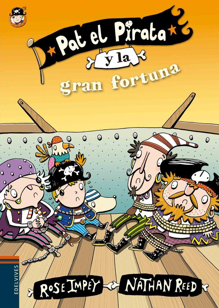 Pat el pirata y la gran fortuna