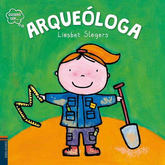 Quiero ser arqueologa