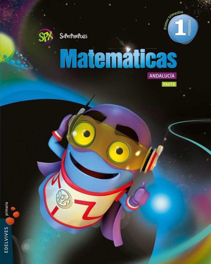 Matematicas 1ºep pauta trim.andalucia 15 superpix.