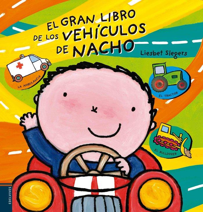 Gran libro de los vehiculos de nacho,el