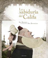 Sabiduria del califa,la