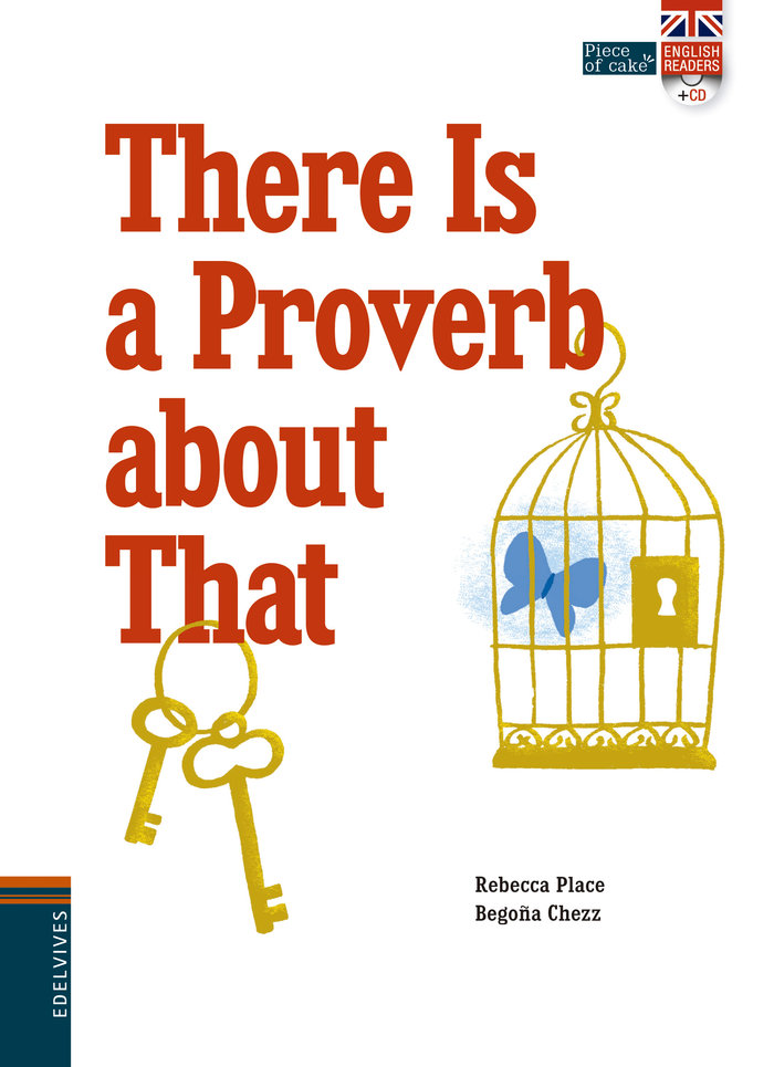 There is a proverb about that cd en 3º de cubierta