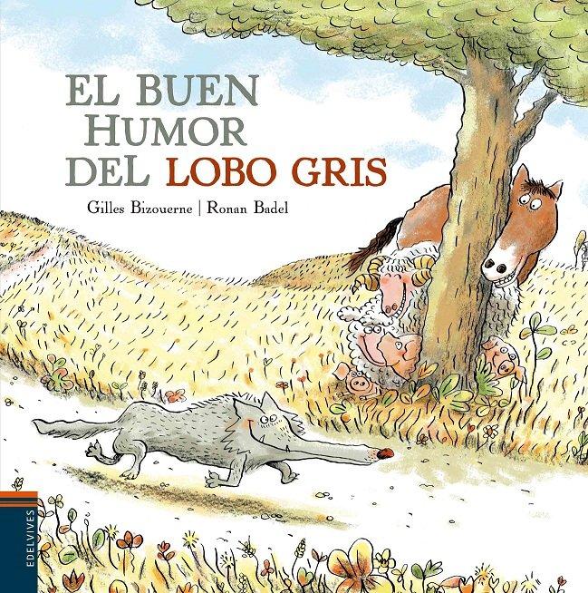 Buen humor del lobo gris,el