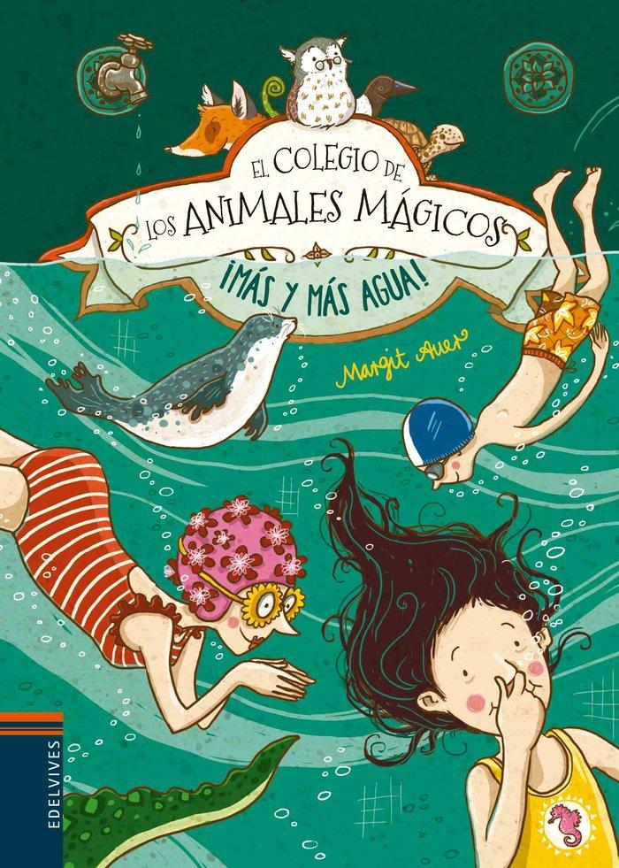 Colegio de los animales magicos 6 mas y mas agua