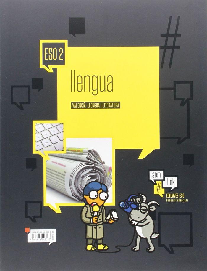 Lengua literatura 2ºeso 2vol. val.15 somoslink