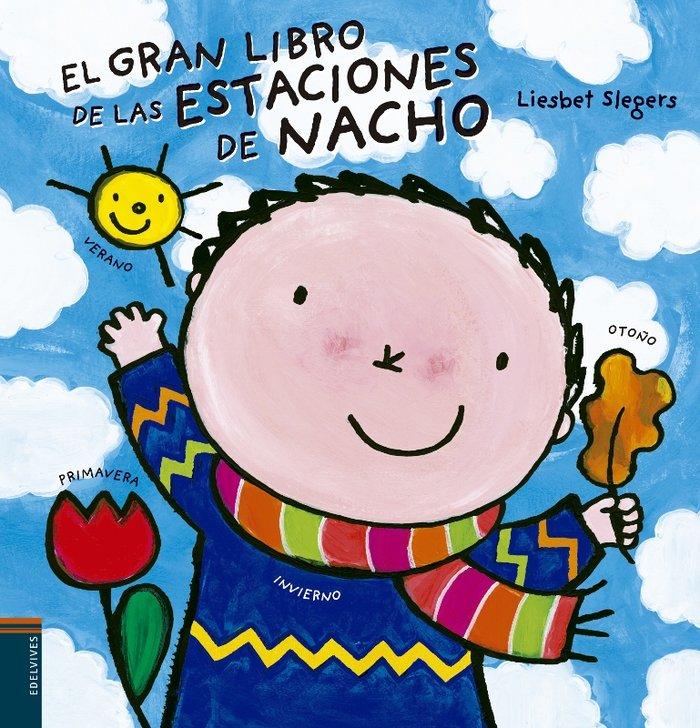 Gran libro de las estaciones de nacho - coed ev-bl-ib,el