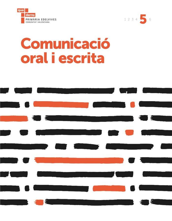 Quad.comunicacio oral escrita 5 ep c.val. 17