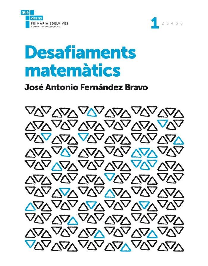 Quadern desafiaments matematics 1 ep c.val. 17