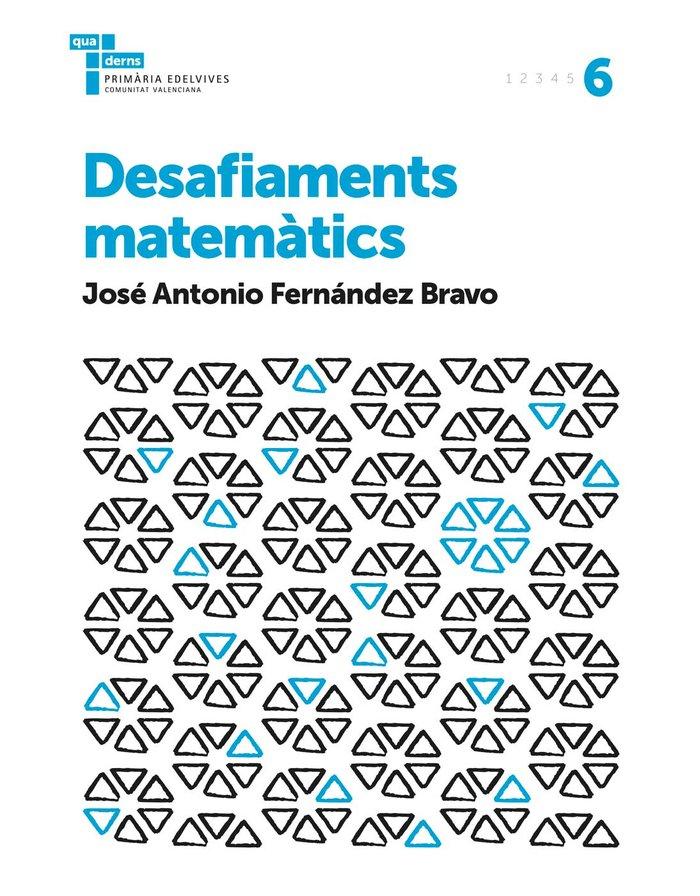 Quadern desafiaments matematics 6 ep c.val. 17