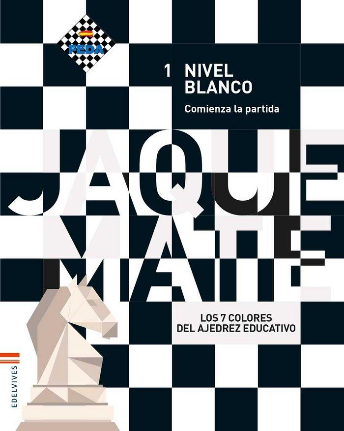 Cuaderno nivel blanco 1 ep 17 juego ajedrez