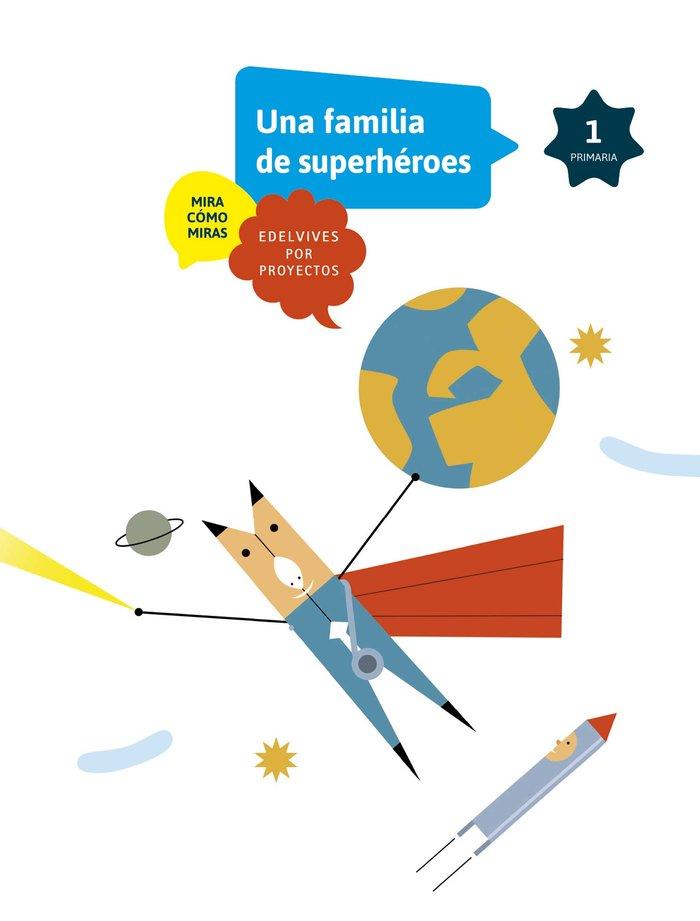 Somos superheroes 1ºep a1 17 mira como miras