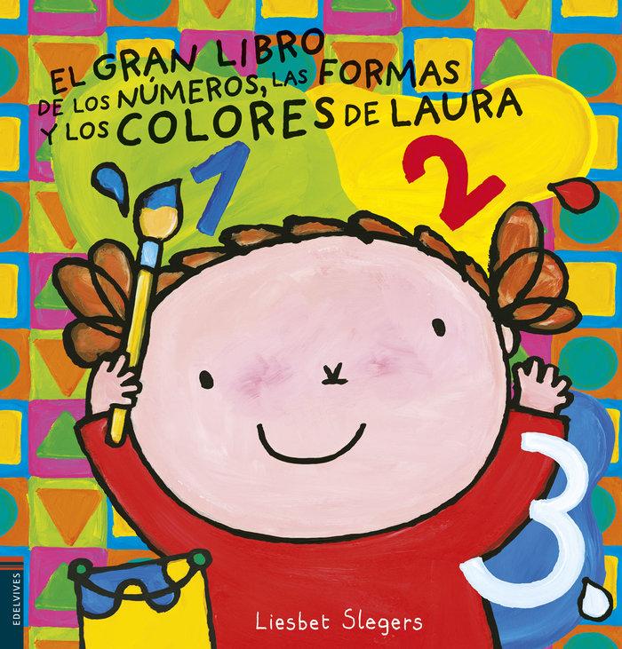Gran libro de los numeros colores y formas de laura,el