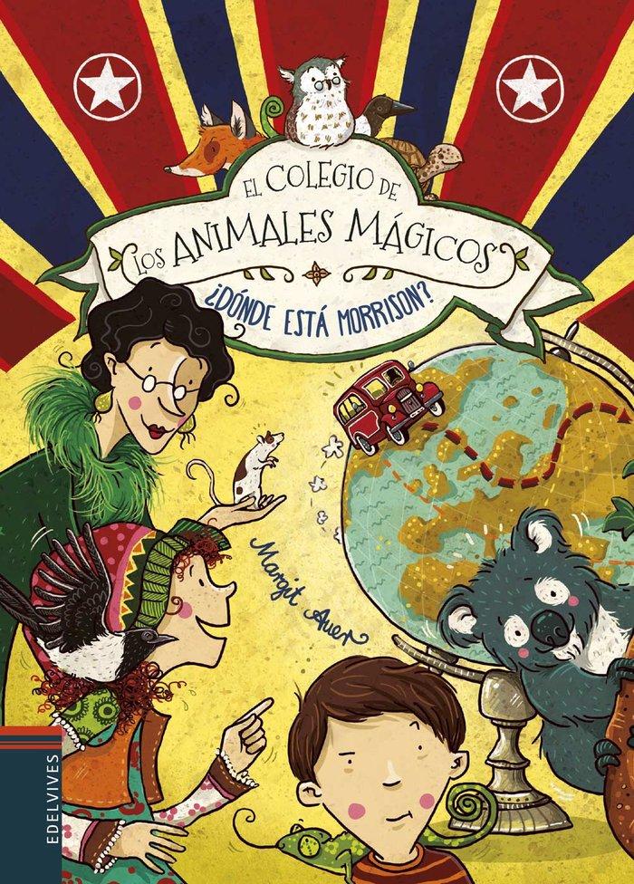 Colegio de los animales magicos 7 donde esta morrison
