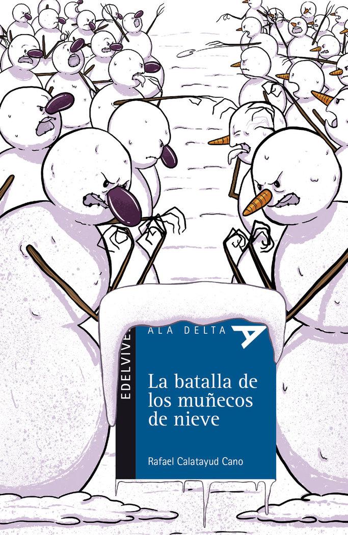 Batalla de los muñecos de nieve,la