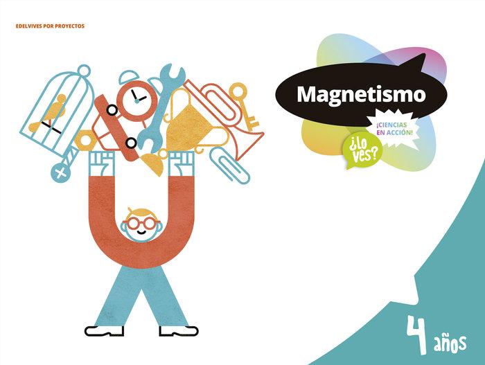 Magnetismo (ciencias) 4años ei 18 lo ves
