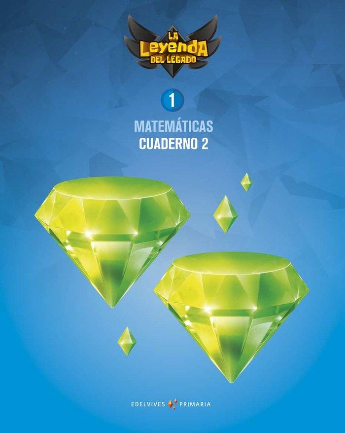 Cuaderno matematicas 2 1ºep 18 leyenda legado