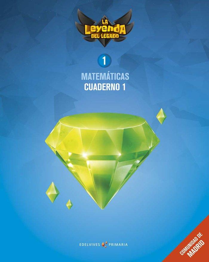 Cuaderno matematicas 1 1ºep madrid 18 leyenda lega