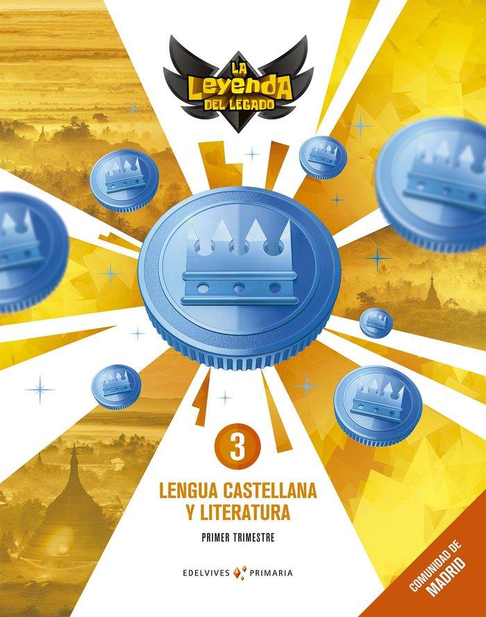 Lengua 3ºep trimestres madrid 18 leyenda legado