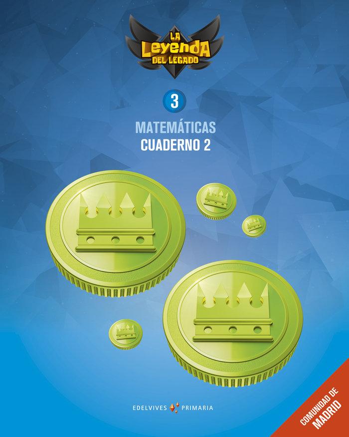 Cuaderno matematicas 2 3ºep madrid 18 leyenda lega