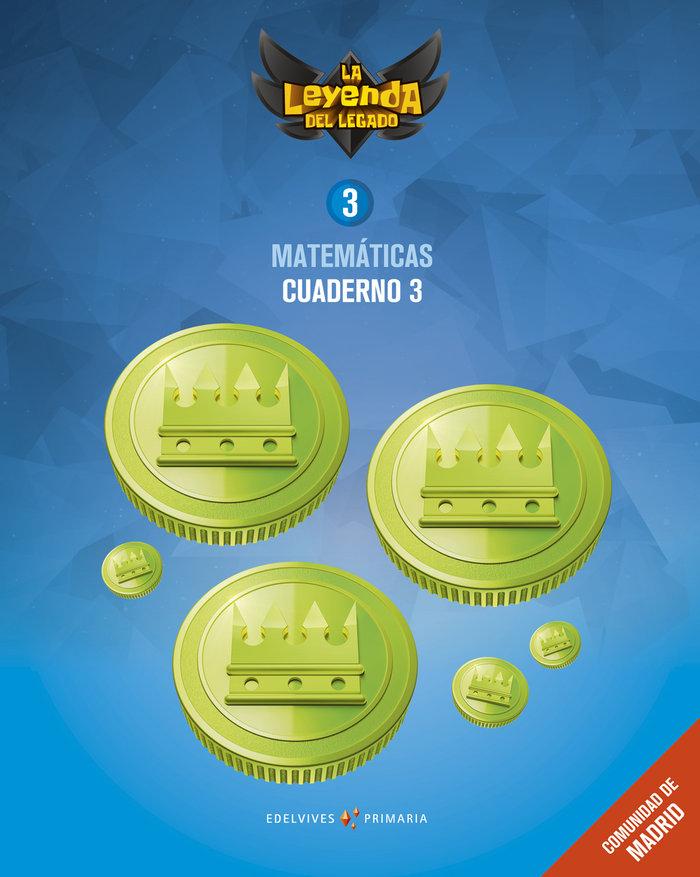 Cuaderno matematicas 3 3ºep madrid 18 leyenda lega