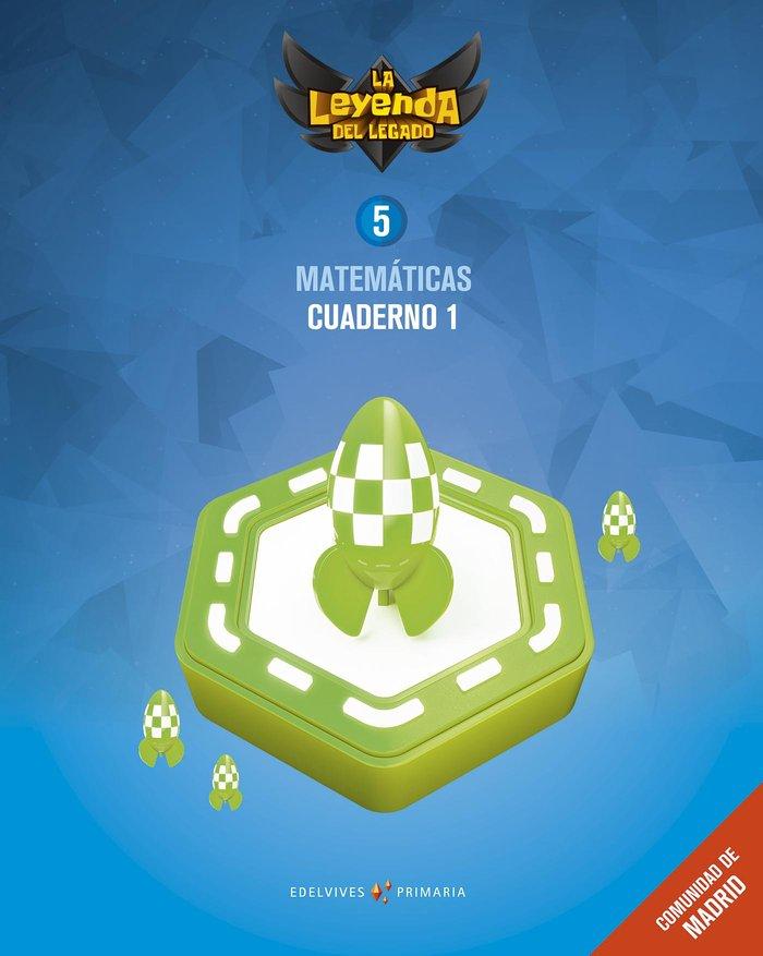 Cuaderno matematicas 1 5ºep madrid 18 leyenda lega