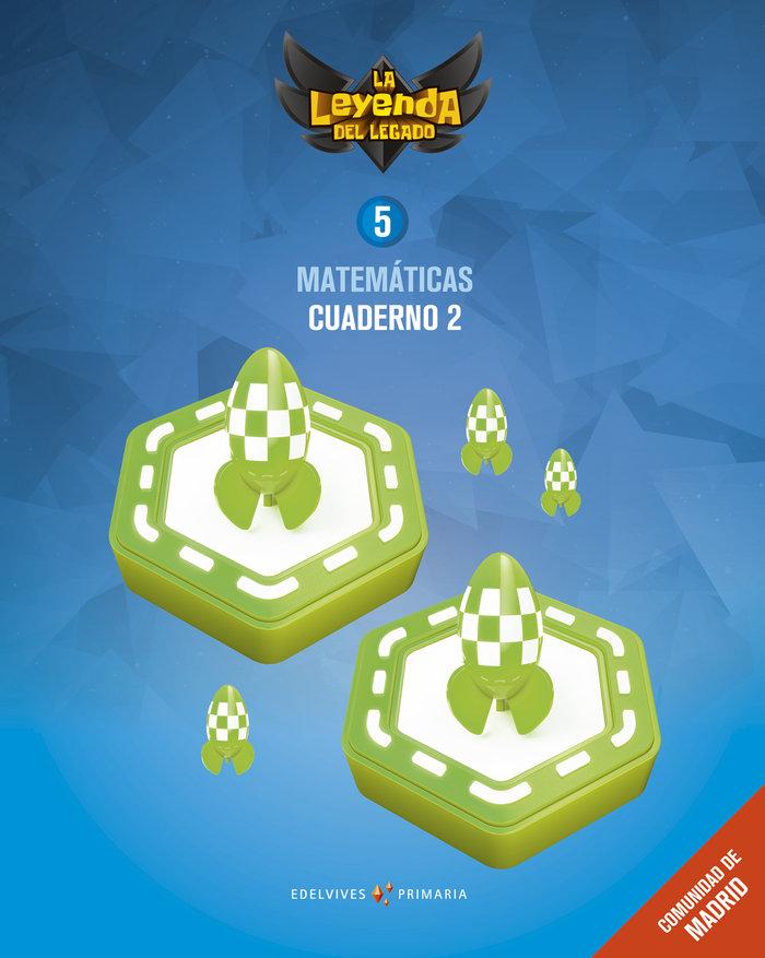 Cuaderno matematicas 2 5ºep madrid 18 leyenda lega