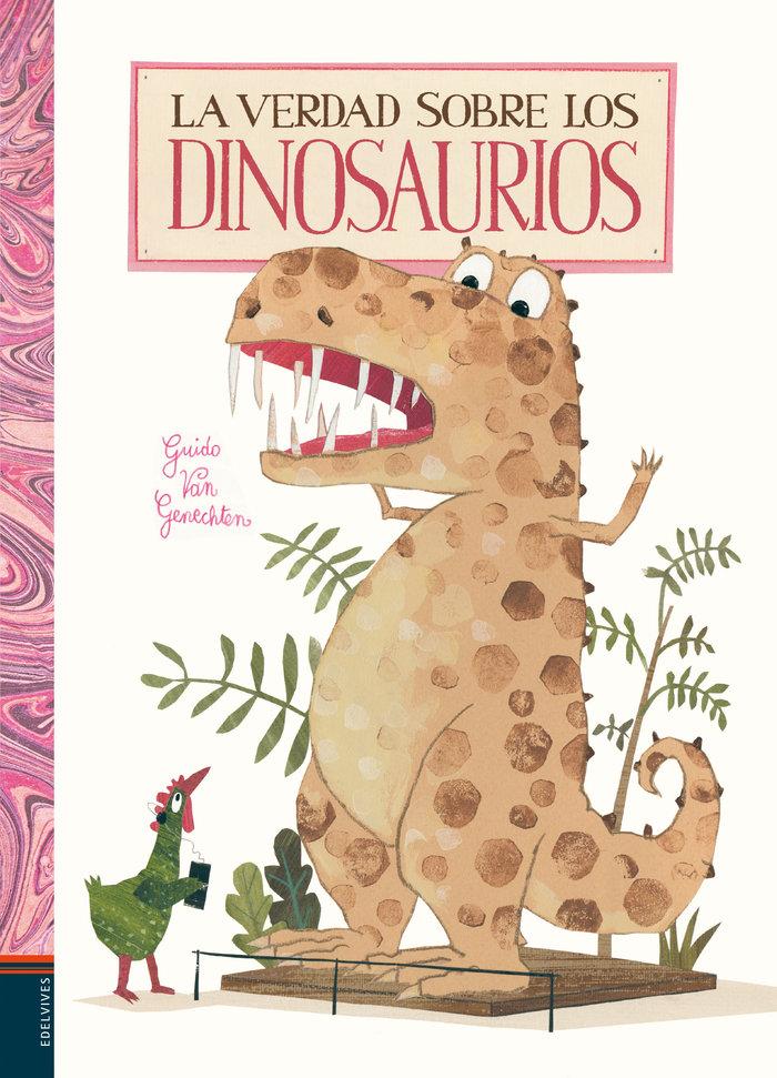 Verdad sobre los dinosaurios,la