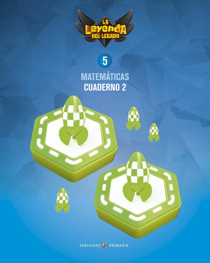 Cuaderno matematicas 2 5ºep 18 leyenda legado