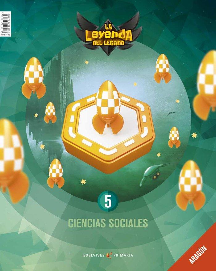 Ciencias sociales 5ºep aragon 18 leyenda legado