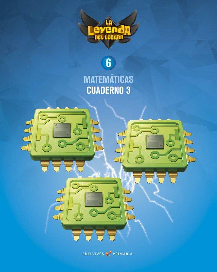 Cuaderno matematicas 3 6ºep 19 leyenda legado