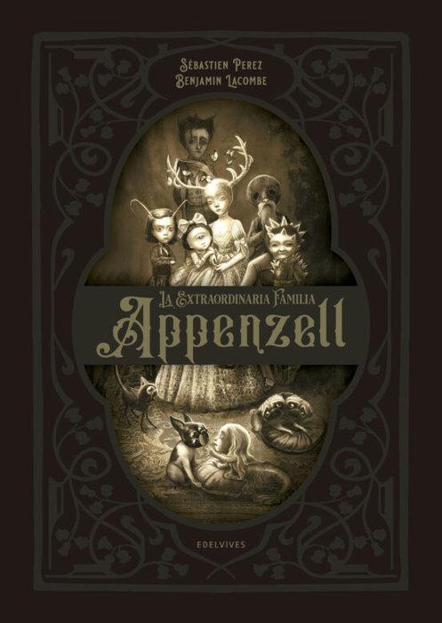 Extraordinaria familia appenzell,la