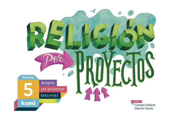 Religion 5ºep andalucia 19 kumi (proyectos)