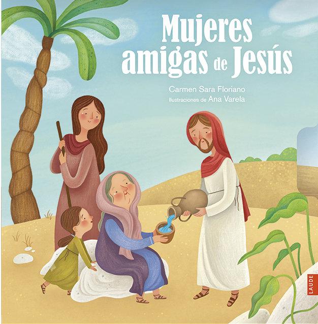 Mujeres amigas de jesus