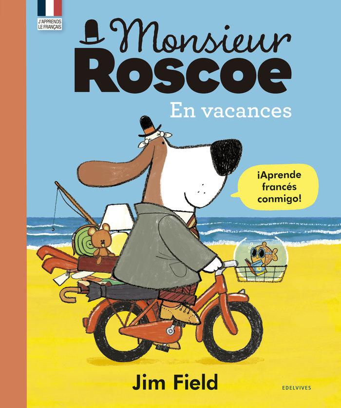 En vacances monsieur roscoe (español/frances)