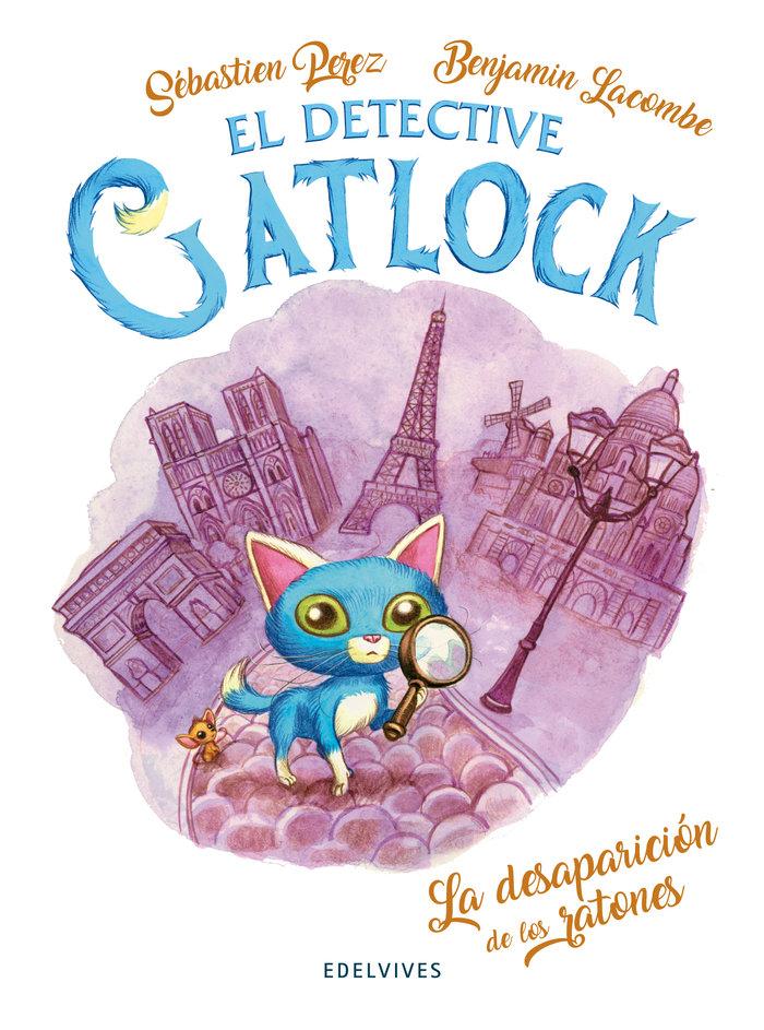 Gatlock 1 la desaparicion de los ratones