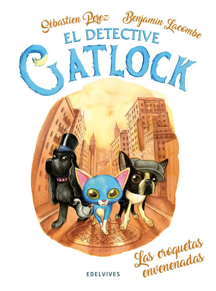 Gatlock 2 las croquetas envenenadas