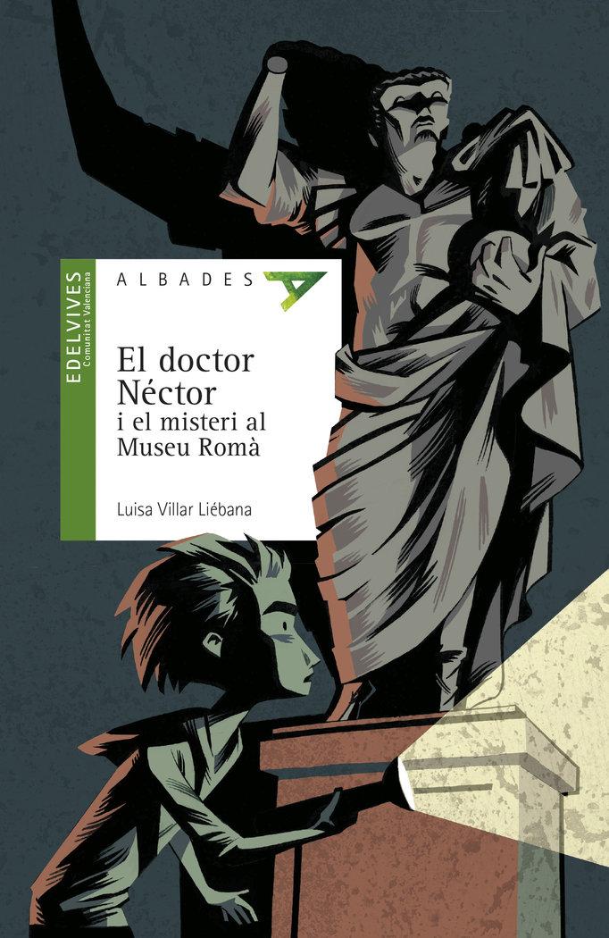Doctor nector i el misteri del museu roma,el valenciano