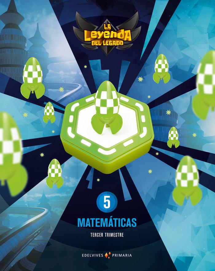 Matematicas 5ºep + licencia digital 21 leyenda leg