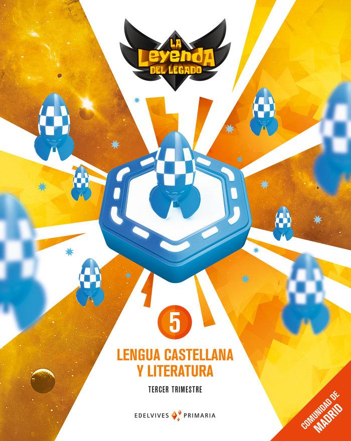 Lengua 5ºep madrid + lic.digital 21 leyenda legado