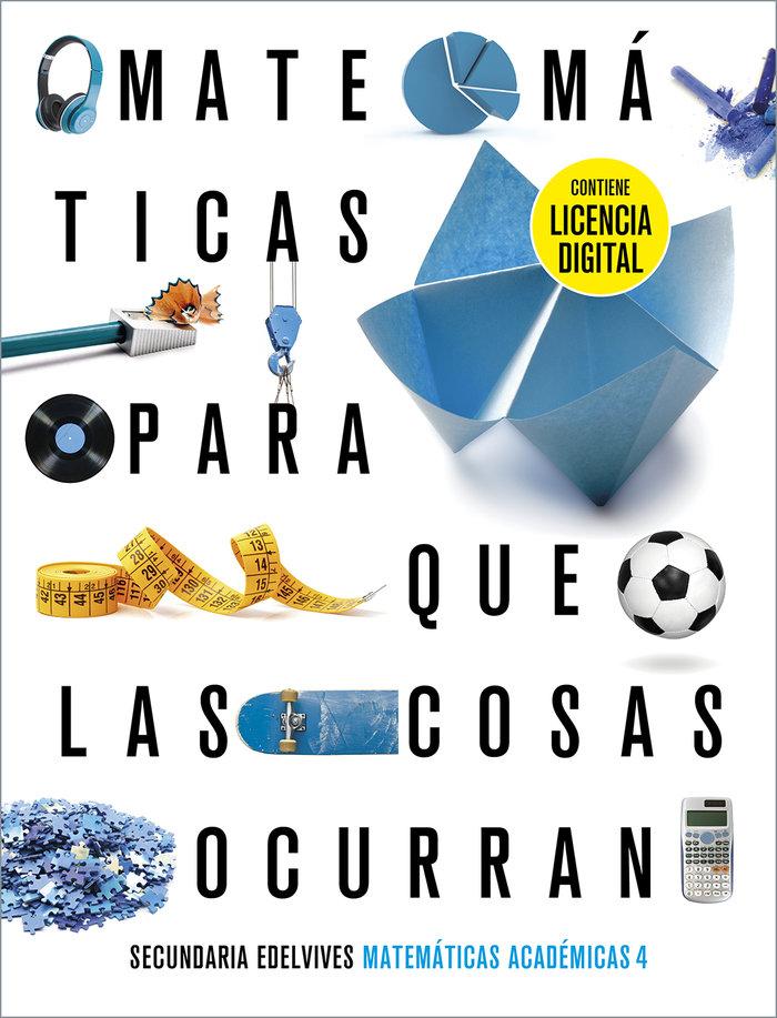 Matematicas academicas 4ºeso + lic.digital 21 pqlc