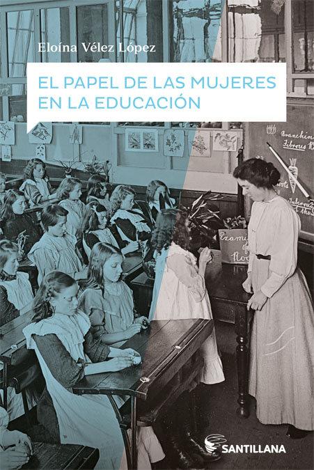 Papel de las mujeres en la educacion,el